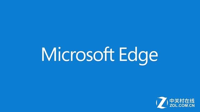 微软切割Window 10与Edge:浏览器加速更新
