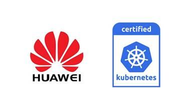 """华为云产品CCE通过""""Kubernetes软件一致性认证"""""""
