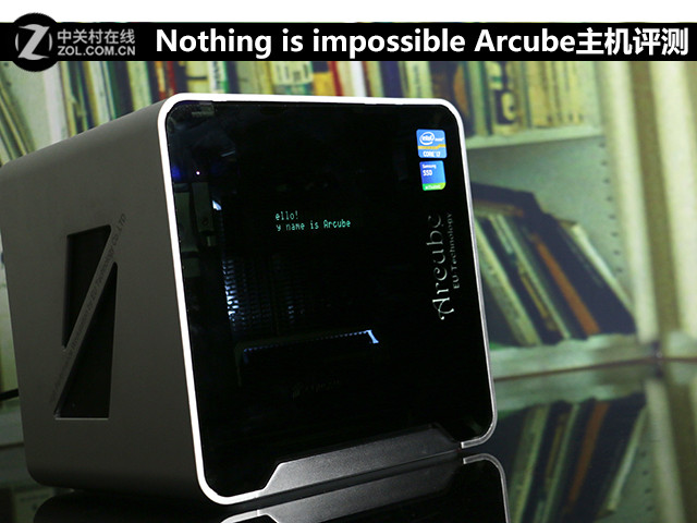 Nothing is impossible Arcube主机评测