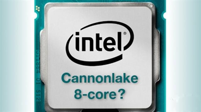 传英特尔Cannonlake家族将有八核心芯片