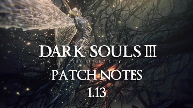 《黑暗之魂3》迎1.13版升级 匹配更新