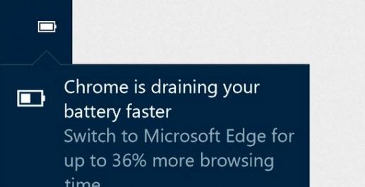 Windows 10跳窗:Chrome耗电更快 推荐使用Edge